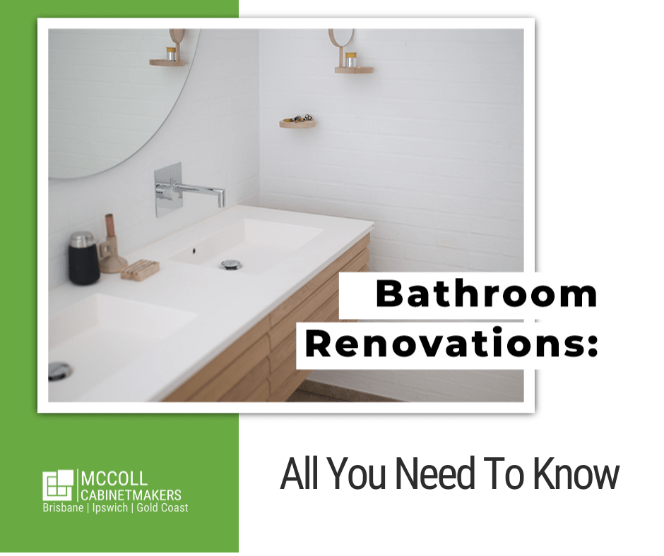 Bathroom Renovations –  All You Need To Know