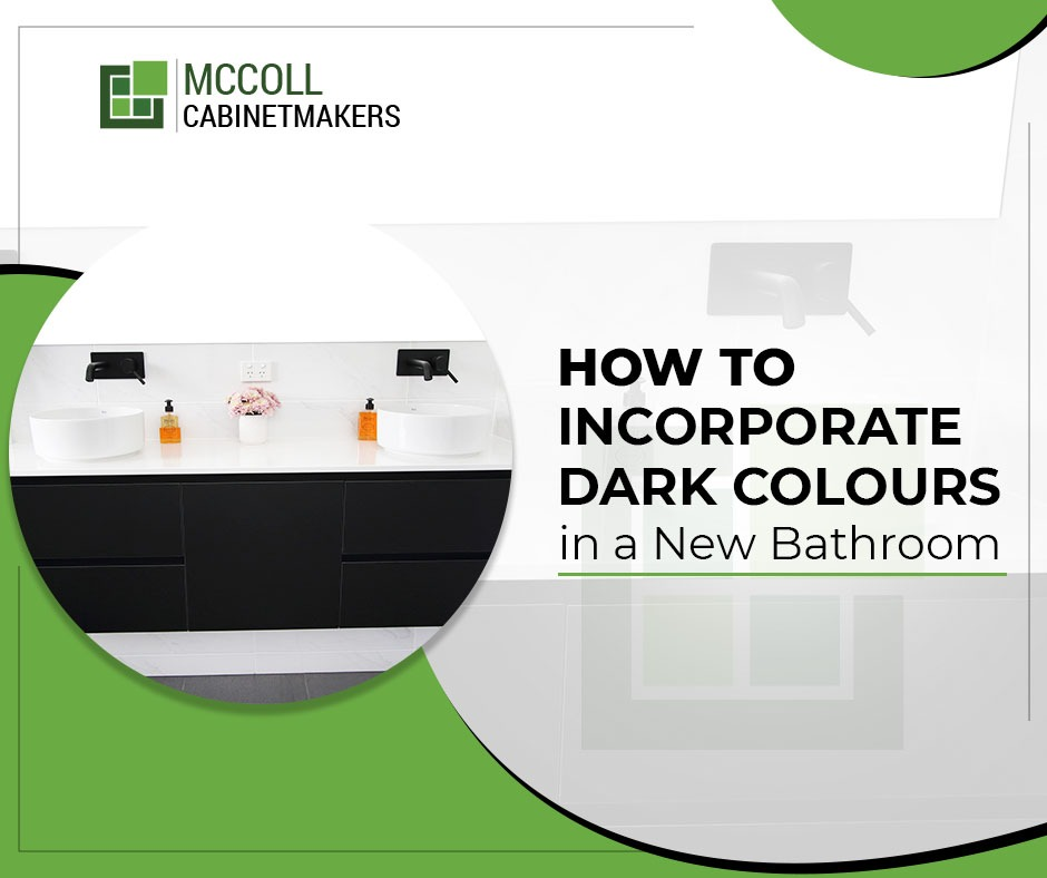 How to Incorporate Dark Colours in a New Bathroom
