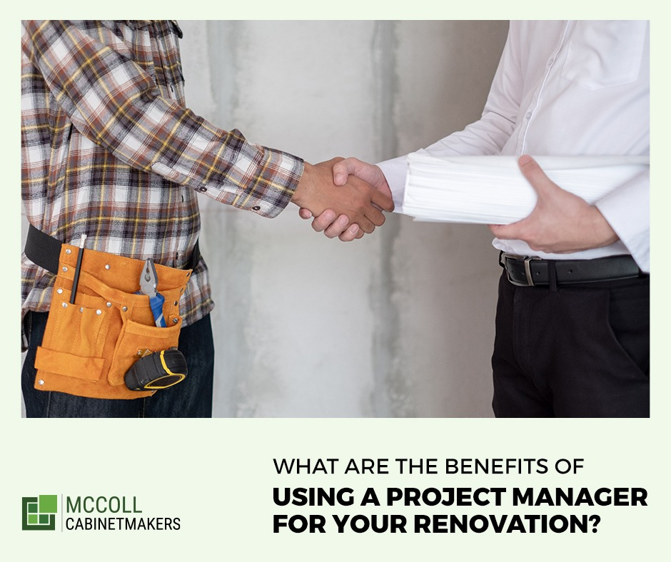 What Are the Benefits of Using a Project Manager for Your Renovation?