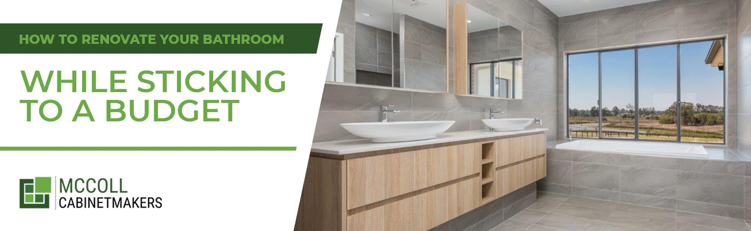 How to Renovate Your Bathroom While Sticking to a Budget